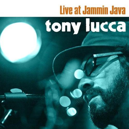 Tony Lucca Live At Jammin' Java by Tony Lucca
