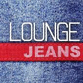 Jeans Lounge by Various Artists