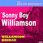 Williamson Bridge (The Blues District) by Sonny Boy Williamson