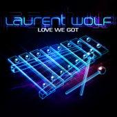 Love We Got (feat. Jonathan Mendelsohn) by Laurent Wolf