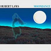 Moondance Bonus Track by Hubert Laws