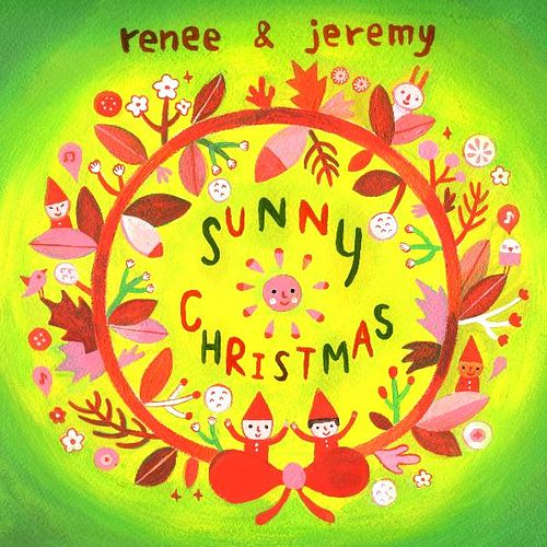 Sunny Christmas - Single by Renee & Jeremy