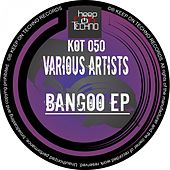 Bangoo EP by Various Artists