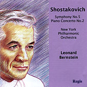 Shostakovich: Symphony No. 5 and Piano Concerto No. 2 by Leonard Bernstein