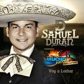 Voy A Luchar by Samuel Duran