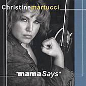 Mama Says by Christine Martucci