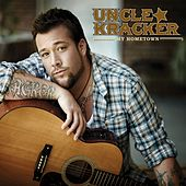 My Hometown by Uncle Kracker