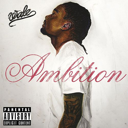 Ambition by Wale