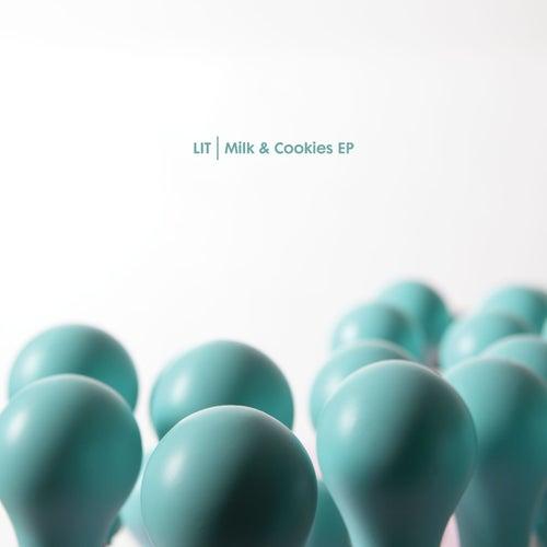 Milk & Cookies Ep by Lit