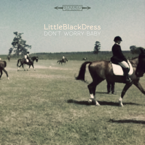 Don't Worry Baby by Little Black Dress