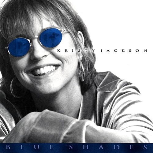 Blue Shades by Kristy Jackson