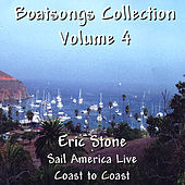 Boatsongs #4/Sail America Live by Eric Stone