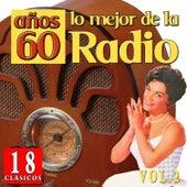 18 Clásicos. Lo Mejor de la Radio Años 60. Vol.2 by Various Artists