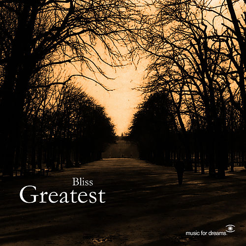 Bliss - Greatest Hits by Bliss
