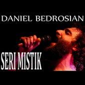 Seri Mistik by Danny Bedrosian