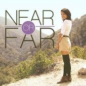 Near or Far - Single by Carissa Rae