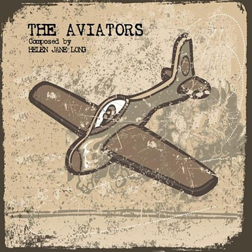 The Aviators by Helen Jane Long