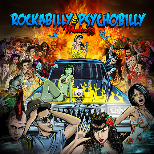 Rockabilly & Psychobilly Madness by Various Artists