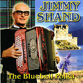The Bluebell Polka by Jimmy Shand