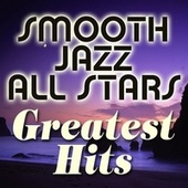 Smooth Jazz Greatest Hits by Smooth Jazz Allstars