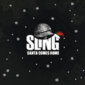 Santa Comes Home by Sling