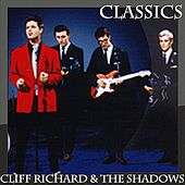 Cliff Richard and The Shadows - Classics by Cliff Richard