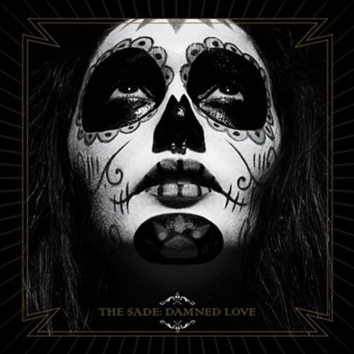 Damned Love by The Sade
