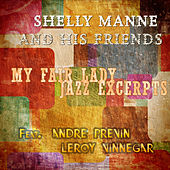 My Fair Lady - Jazz Excerpts (Digitally Remastered) by Shelly Manne