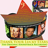 Thank Your Lucky Stars - The Original Soundtrack Recording (Digitally Remastered) by Various Artists