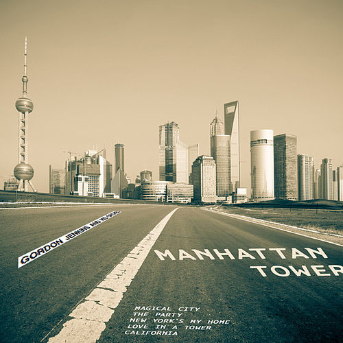 Manhattan Tower (Digitally Remastered) by Gordon Jenkins