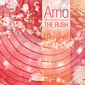 The Rush - EP by Arno