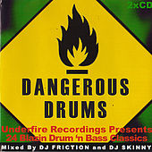 Dangerous Drums (Disc 2) - Mixed by DJ Skinny by Various Artists