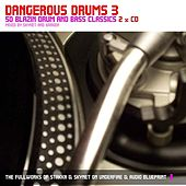 Dangerous Drums 3 (Disc 1) - Mixed by Stakka by Various Artists