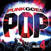 Punk Goes Pop, Volume 4 by Various Artists