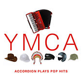 YMCA - Accordion Plays Pop Hits by Billy McIntyre