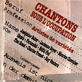Chantons Sous L'Occupation by Various Artists