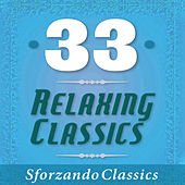 33 - Relaxing Classics by Various Artists