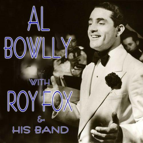 Al Bowlly with Roy Fox & His Band by Al Bowlly