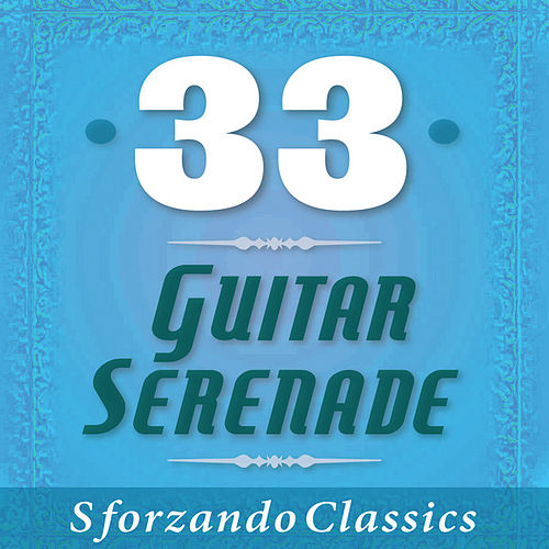 33 - Guitar Serenade by Various Artists