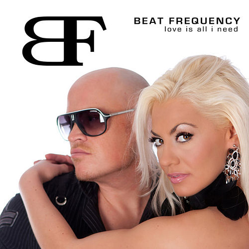 Love Is All I Need by Beat Frequency