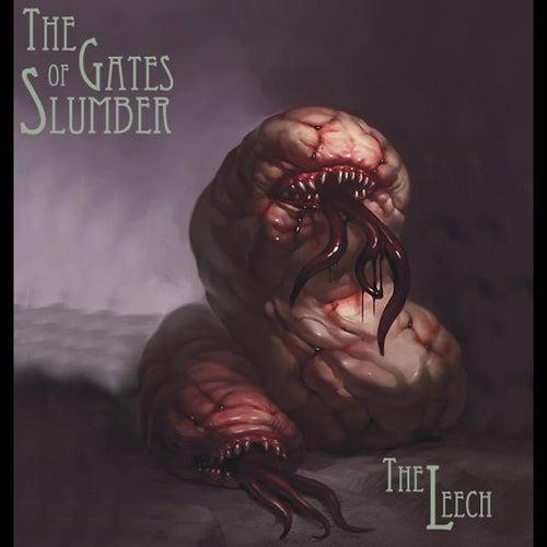 The Leech - Single by The Gates of Slumber