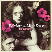 Magic Forest: The Anthology by Fat Mattress