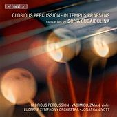 Gubaidulina: Glorious Percussion - In Tempus Praesens by Various Artists