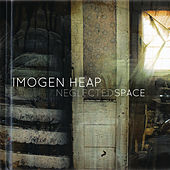 Neglected Space von Imogen Heap
