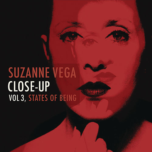 Close-Up, Vol 3, States of Being by Suzanne Vega