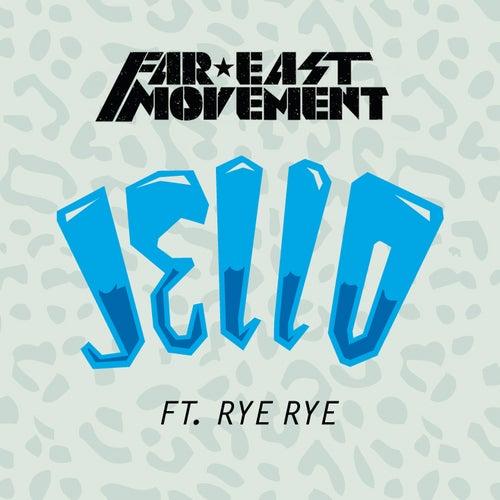 Jello by Far East Movement