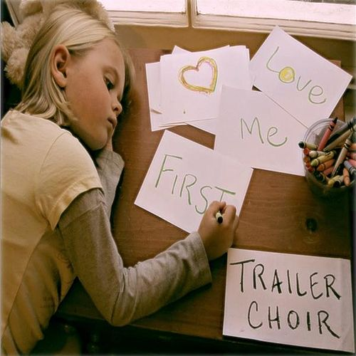 Love Me First - Single by Trailer Choir