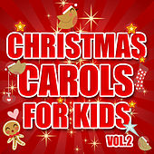Christmas Carols for Kids Vol. 2 by The Countdown Kids