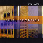Final Frontier by Mars Lasar