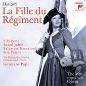 Donizetti: La Fille du Régiment (Metropolitan Opera) by Various Artists
